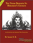 The Doom Beneath St. Mordred's Church - Adventure for Zweihander RPG