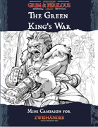 The Green King's War - Mini Campaign for Zweihander