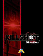 Killshot: Direction