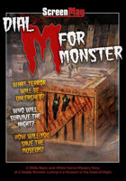 Dial M for Monster (ScreenPlay)