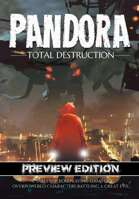 Pandora: Total Destruction - Preview Edition