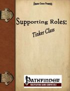 Supporting Roles: Tinker Class