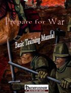 Prepare for War - Basic Training Manual (PFRPG)