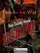 DECLASSIFIED: Prepare for War - BTM (PFRPG)