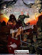 Prepare for War - Basic Training (PFRPG)