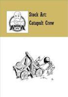 Stock Art: Catapult Crew