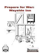 Prepare for War - Wayside Inn (PFRPG)