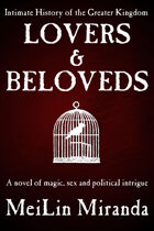 Lovers and Beloveds (An Intimate History of the Greater Kingdom Book One)