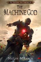 The Machine God (The Drifting Isle Chronicles)