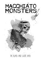 Macchiato Monsters ZERO