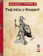 Mazes & Perils: The Holy Knight