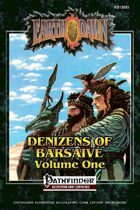 Denizens of Barsaive Volume One (Pathfinder RPG Edition)