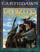 Denizens of Earthdawn Volume One