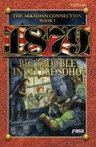 1879 RPG Big Trouble in Little Soho