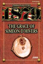 1879 Personalities 06: Simeon d'Hivers
