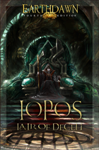 Earthdawn Fourth Edition Iopos:  Lair of Deceit - FAS14205