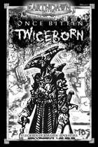 Legends of Barsaive 09: Once Bitten, Twiceborn