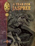 A Tear For Jaspree: An Earthdawn Shard (Classic Edition)