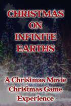 Christmas on Infinite Earths, A Christmas Movie Christmas Game Experience