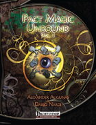 Pact Magic Unbound, Vol. 1 (PFRPG)