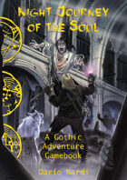 Night Journey of the Soul: A Gothic Adventure Gamebook