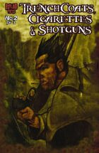 Trenchcoats, Cigarettes And Shotguns #2