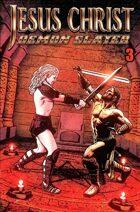 Jesus Christ Demon Slayer #3