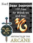 AOTA-TTF - Deep Dwarven Font
