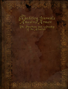 The Expedition Journals of Amestus Armen, Journal One: The Pantheon and Worship of the Alendaii