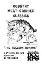 "Country Meat-Grinder Classics: ""The Hellson Horror"""