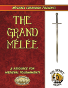 The Grand Melee (Savage Worlds)