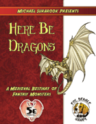 Here Be Dragons (5e)