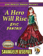 Savagely Useful: A Hero Will Rise (Epic Fantasy)
