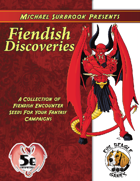 Fiendish Discoveries (5e)