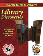 Library Discoveries (5e)
