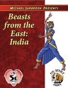 Beasts of the East: India (5e)