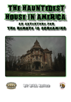 The Hauntedest House in America