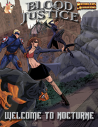 Blood & Justice: Welcome to Nocturne