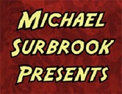 Michael Surbrook Presents