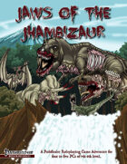 Jaws of the Jhambizaur
