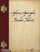 Spheres Apocrypha: Tandem Talents