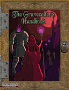 The Gravecaller's Handbook