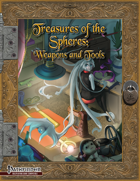 Treasures of the Spheres: Weapons and Tools