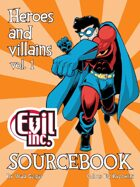 Evil Inc Sourcebook Vol 1