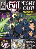 Evil Inc Monthly: Night Out (Aug 2013)