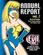 Evil Inc: Annual Report, Vol. 2