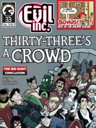 Evil Inc Monthly: Thirty-Three's a Crowd (Dec. 2014)