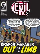Evil Inc #41: Out on a Limb