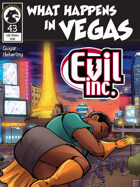 Evil Inc #43: What Happens in Vegas
