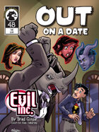 Evil Inc #48: OUT on a Date